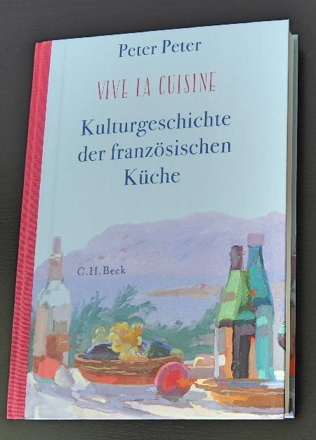 peter vive la cuisine kulturgeschichte der französischen küche