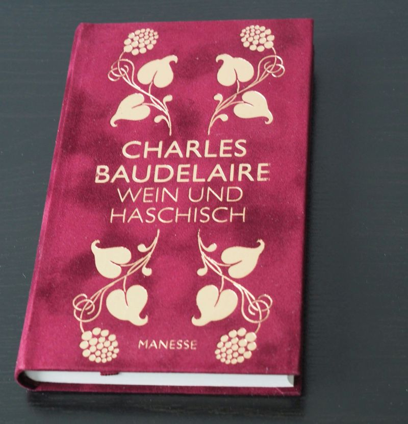 Charles Baudelaire Wein und Haschisch